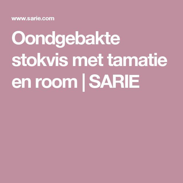 Oondgebakte stokvis met tamatie en room | SARIE