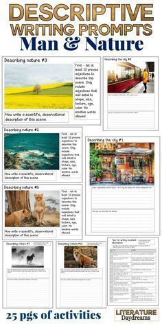 These descriptive writing tasks will give your students a great opportunity to practice focused and detailed descriptive writing. A set of beautifully designed, visually and engaging writing prompts based on the idea of man and nature.