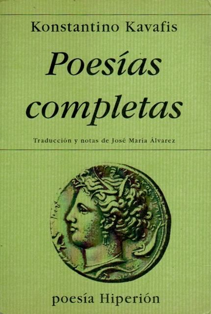 Konstantino Kavafis. Poesías completas.
