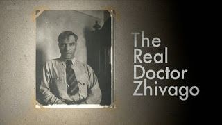 Video Documentaries: The Real Doctor Zhivago [BBC]