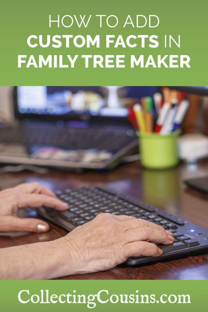 How to Add Custom Facts to Family Tree Maker 2017 | Family Tree