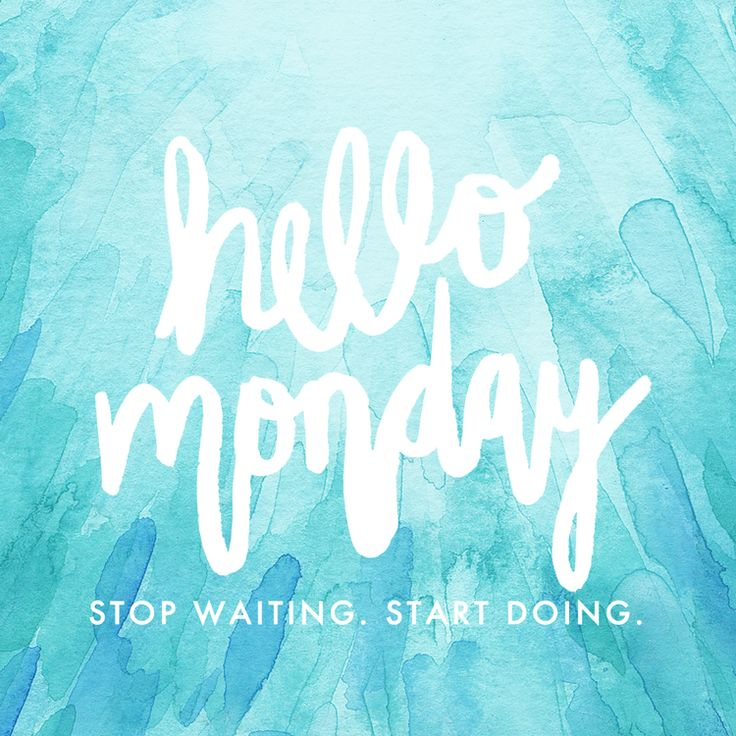 Hello Monday - Stop waiting. Start doing. | Watercolor handlettering Quote by…