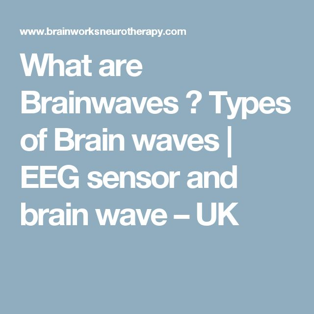 What are Brainwaves ? Types of Brain waves | EEG sensor and brain wave – UK