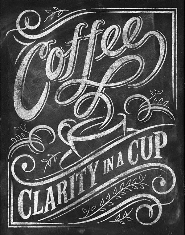 Chalkboard Quotes for Coffee Lovers on Behance