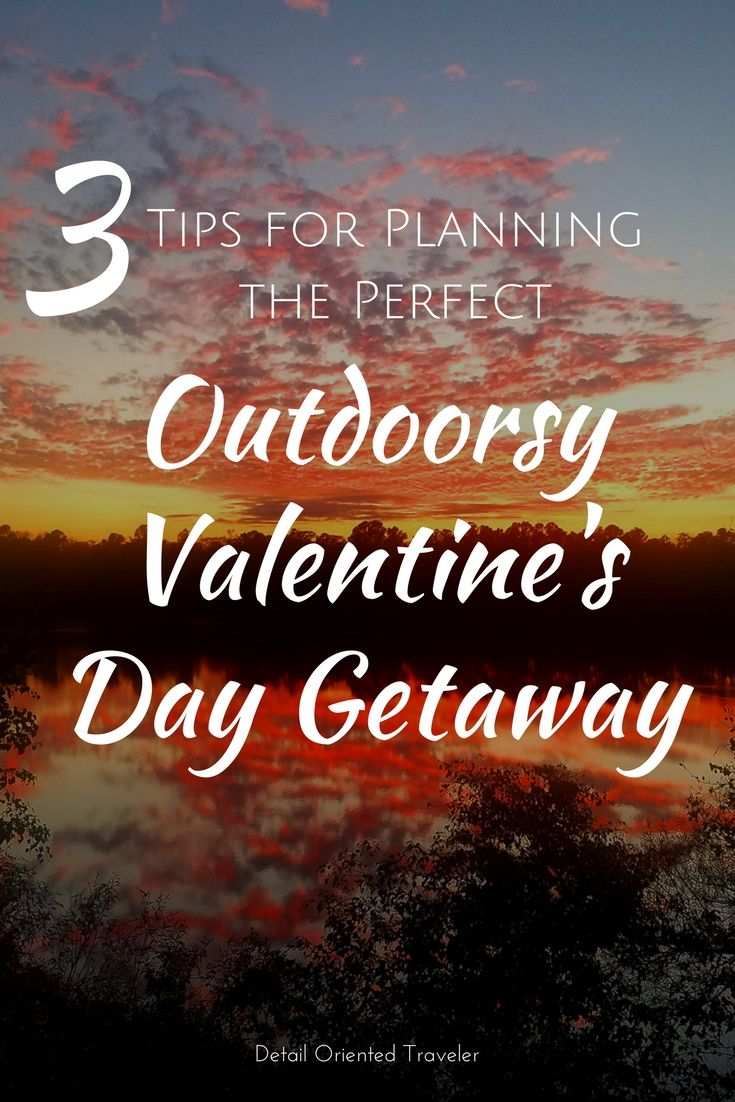 How to have an Outdoorsy Valentine's Day Getaway #couples #travel #valentines