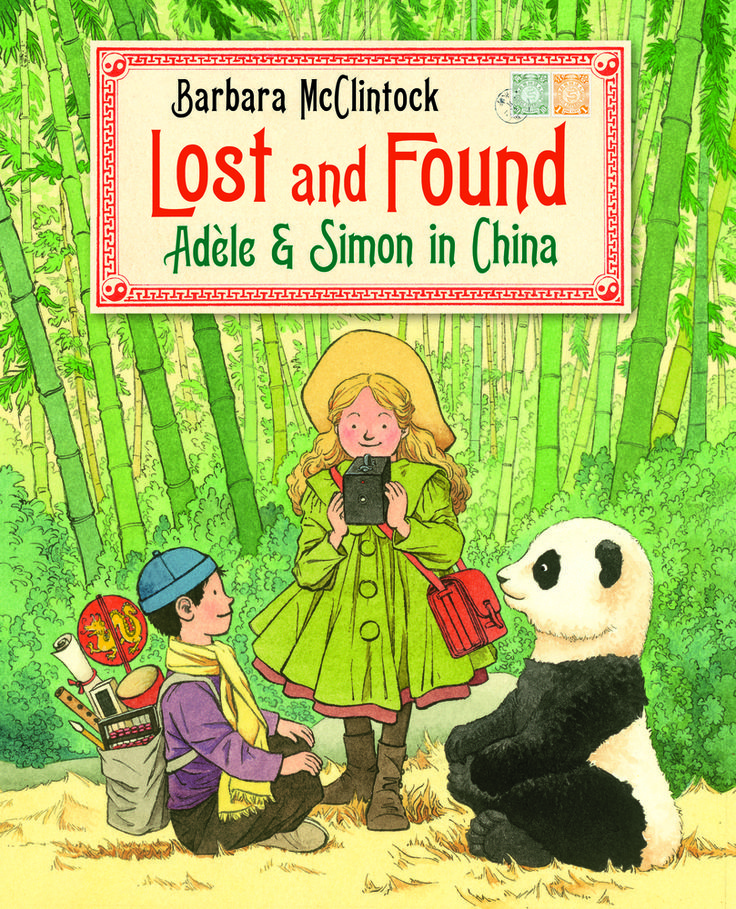 Lost and Found : Adele & Simon in China, by Barbara McClintock (released December 6, 2016). When Adele and Simon take a tour of China in 1905, Simon misplaces his belongings, one by one ... but they all show up later, revealing their hiding places in Adele's souvenir photographs of the trip.