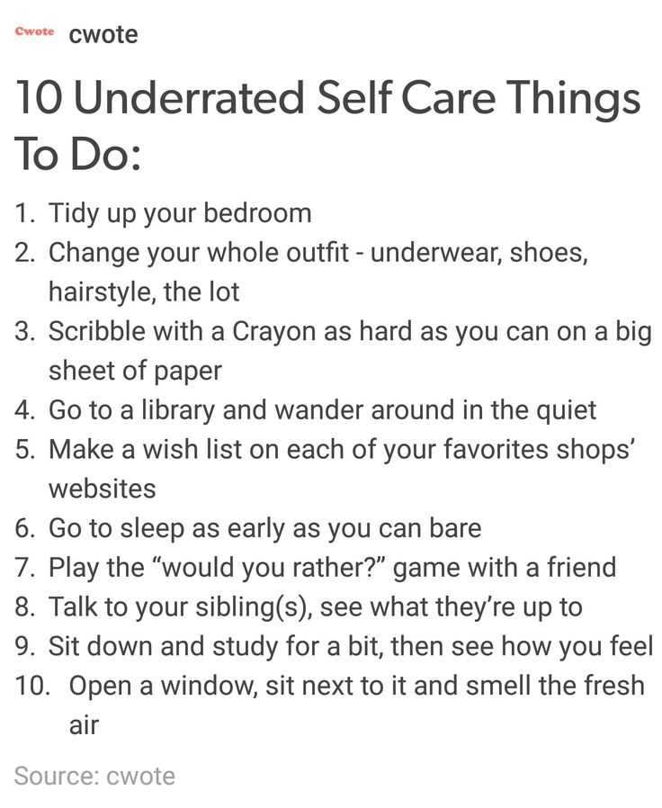 http://jessicastudyblr.tumblr.com/post/156965675624/10-underrated-self-care-things-to-do
