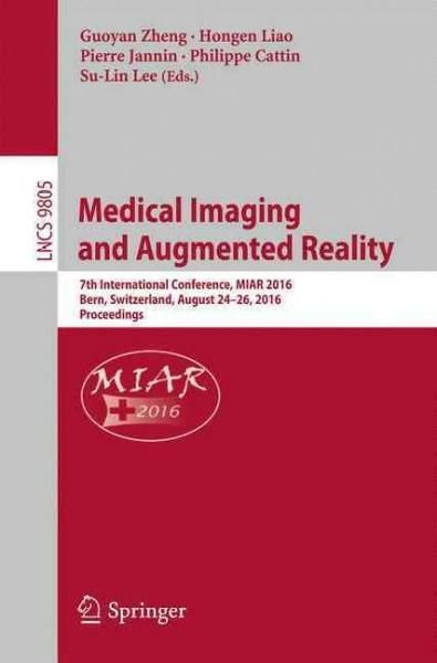 Medical Imaging and Augmented Reality: 7th International Conference, Proceedings