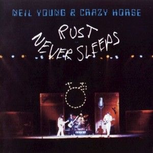 6. Neil Young & Crazy Horse - Rust Never Sleeps (1979) - For a full list of the Top 10 Albums By Neil Young:  http://www.platendraaier.nl/toplijsten/top-10-de-beste-albums-van-neil-young/