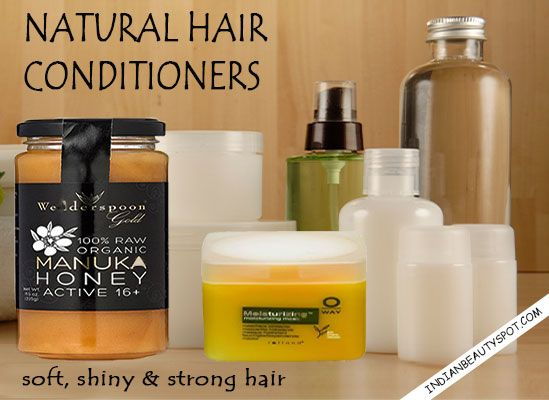 Best Natural Hair conditioners for soft, shiny and strong hair : ♥ IndianBeautySpot.Com ♥