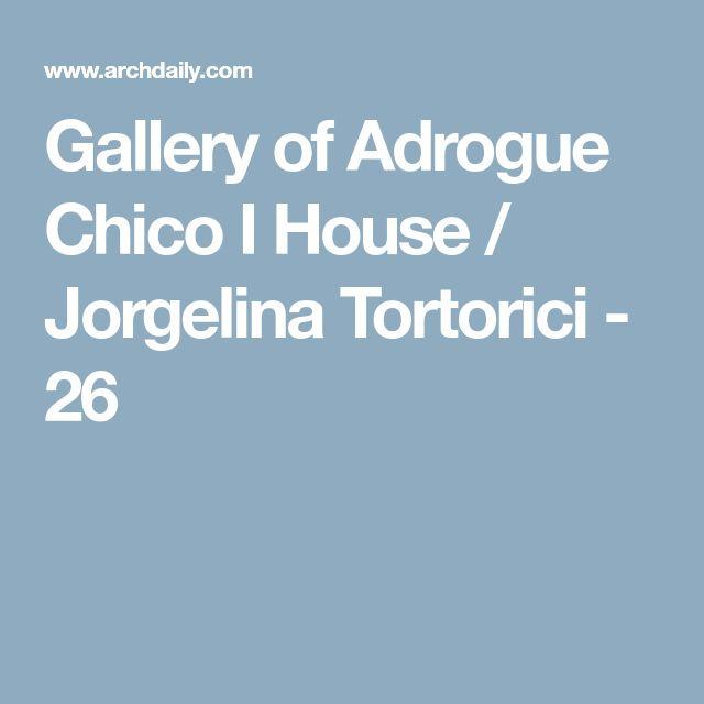 Gallery of Adrogue Chico I House / Jorgelina Tortorici - 26