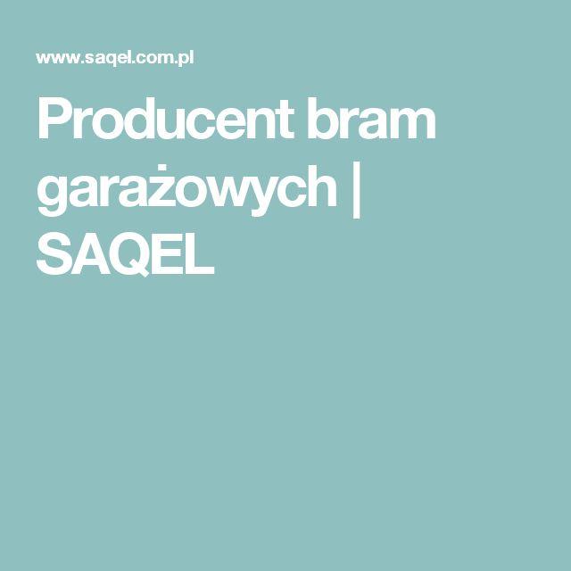 Producent bram garażowych | SAQEL