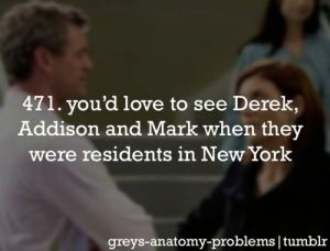 I've got Greys Anatomy Problems