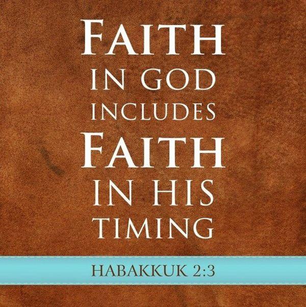 FAITH   Faith-in-God-includes-faith-in-his-timing