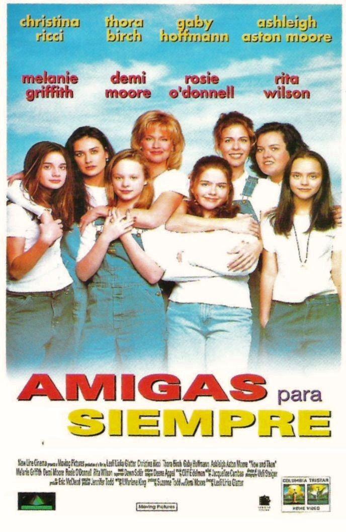 Amigas Para Siempre 1995 Now And Then De Lesli Linka Glatter Tt0114011 Peliculas Cine Carteles De Cine