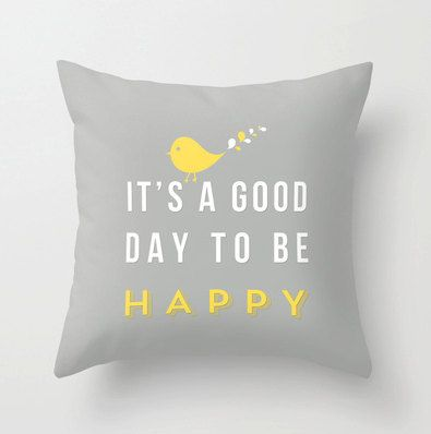 it's a GREAT day to be happy! Happy pillow 16x16 Decorative throw pillows by MonochromeStudio, $35.00