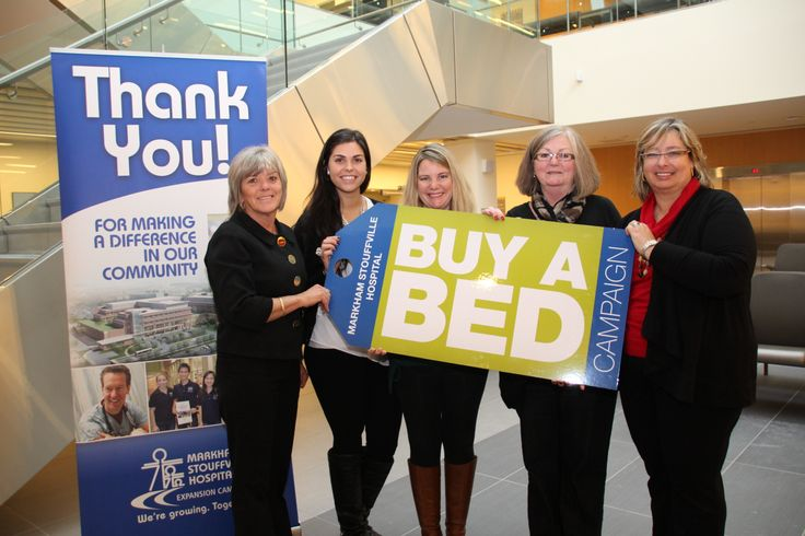 Markham Stouffville Hospital Buy a Bed Campaign in high gear until August. www.mshfoundation@msh.on.ca