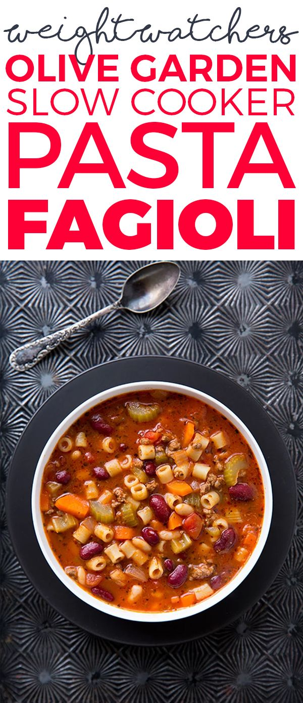 Olive Garden Slow Cooker Pasta Fagioli Recipe (Weight Watchers)