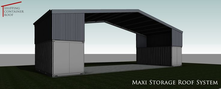 Maxi Storage Roof System Shipping Container Homes In