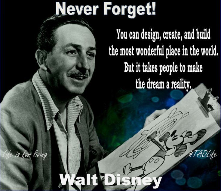 17 Best Images About Quotes Thoughts To Live By On Pinterest Disney Quotes By Walt Disney