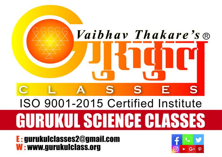 31st Oct2017 #GURUKULSCIENCECLASSES #Admissions Open 2018-19 ------------------------------------------------------------------------- Kalyan Branches Kalyan Branch (H.O) : 2203922 I 2300632 Vrindavan Palm : 9224766873 Kolsewadi Branch Kalyan (E) : 9833546094 / 8291487837 ------------------------------------------------------ Bhiwandi Branches Mandai (Navi Chawl) : 9225155158 | 224055 Dhamankar Naka : 9503757959 | 224044 ------------------------------------------------------ Join us On…