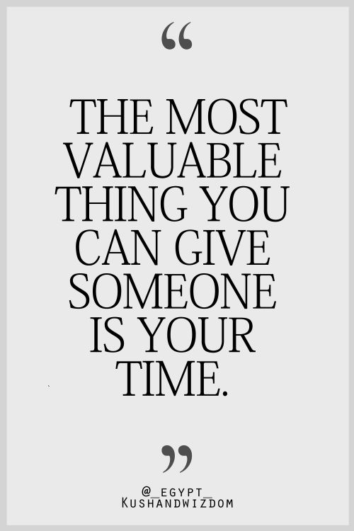 I am a quality timer, more important than any gift you can give me or I can give someone else :)