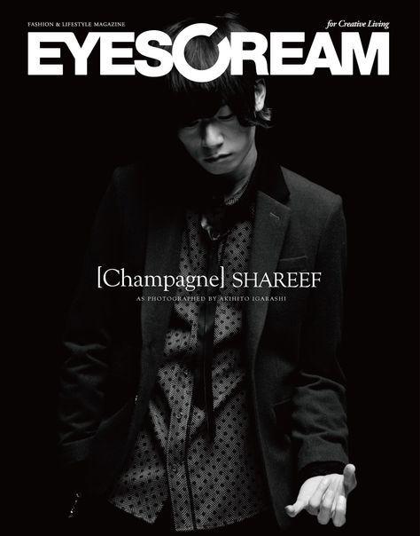 今月発売の EYESCREAM 8月号 P120 ~ [ Champagne ] SHAREEF 掲載されております。 10 ページに亘り見応えあるスタ...
