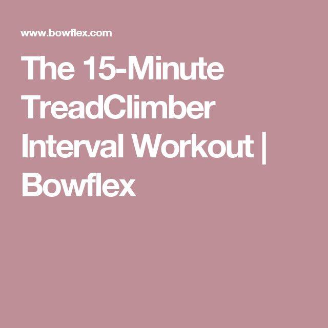 Bowflex Treadclimber Replacement Key: 1000+ Ideas About Bowflex Workout On Pinterest