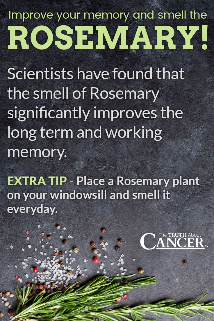 Love it! Improve your memory and smell the Rosemary! Scientists have found that the smell of Rosemary significantly improves the long term and working memory. Extra tip - place a Rosemary plant on your windowsill and smell it everyday. Click through to find out more about the health benefits & uses for rosemary essential oil (including Fighting Cancer). Please re-pin. Together we'll empower the world with life-saving knowledge!