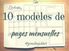 10 modèles pour les pages mensuelles de votre bullet journal ! Ne soyez pas en manque d'inspiration ;) Monthly layout spread