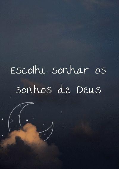 Sonhos de Deus !!