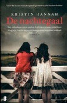 De nachtegaal; het uitbreken van de oorlog drijft twee zussen uit elkaar. Moet je je familie in gevaar brengen om levens te redden?