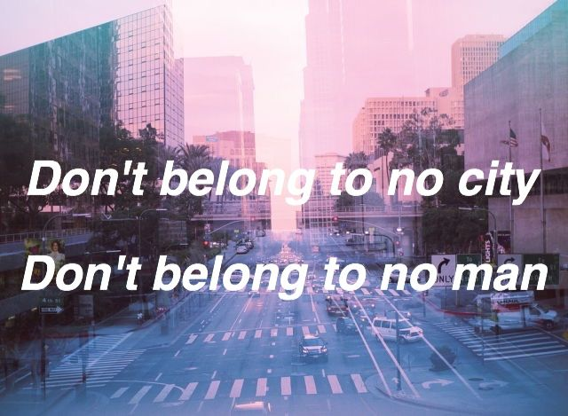 Don't belong to no city, DON'T BELONG TO NO MAN, I'm the violence in the pouring rain, I'm a hurricane