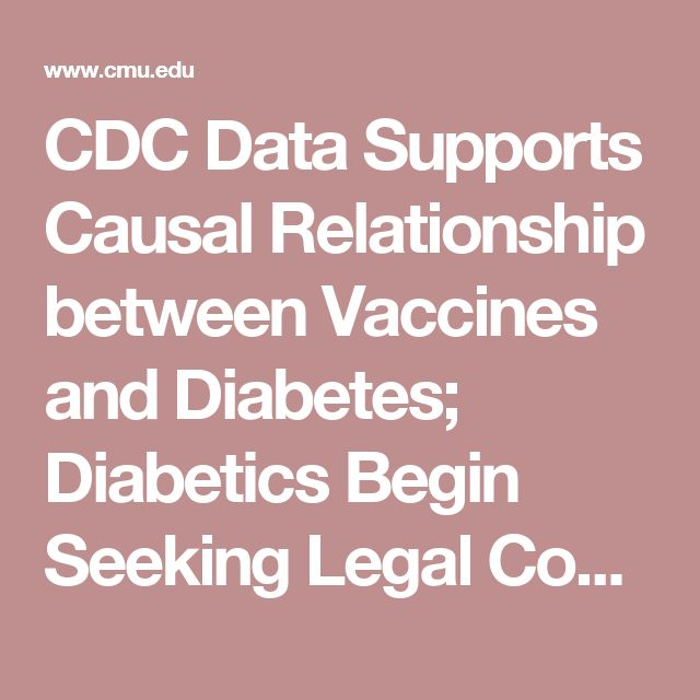 CDC Data Supports Causal Relationship between Vaccines and Diabetes; Diabetics Begin Seeking Legal Counsel Before Their Right to Compensation Expires; Vaccines Proven to be Largest Cause of Insulin Dependent Diabetes in Children