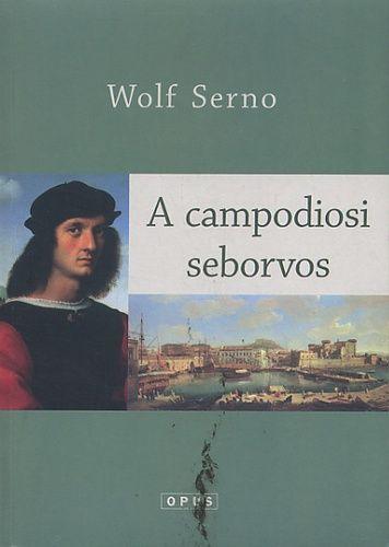 Wolf Serno - Der Chirurg von Campodios
