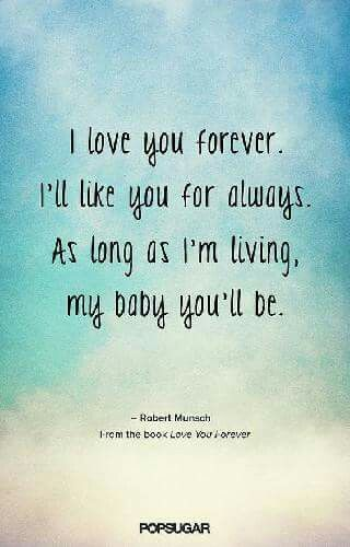 I Ll Love You Forever Book Quotes Fair 762 Best The Ties That Bind Images On Pinterest  All Quotes