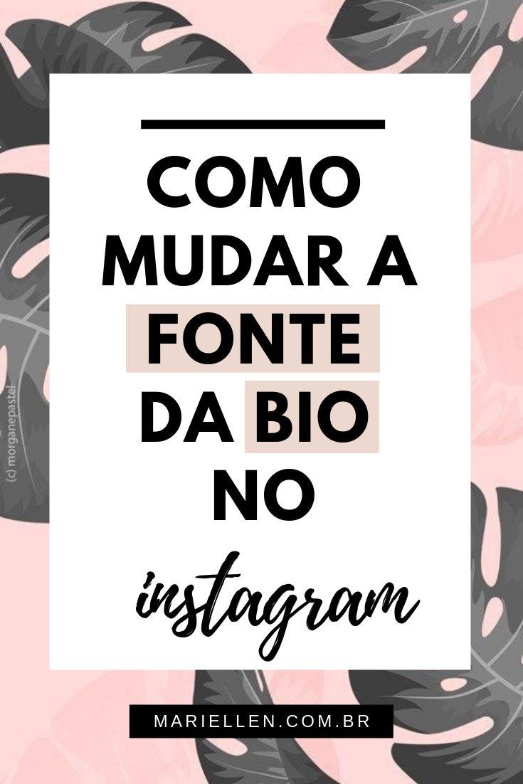 Como Mudar A Fonte Da Bio No Instagram Aplicativos Para