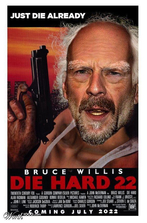 Die Hard XXII.