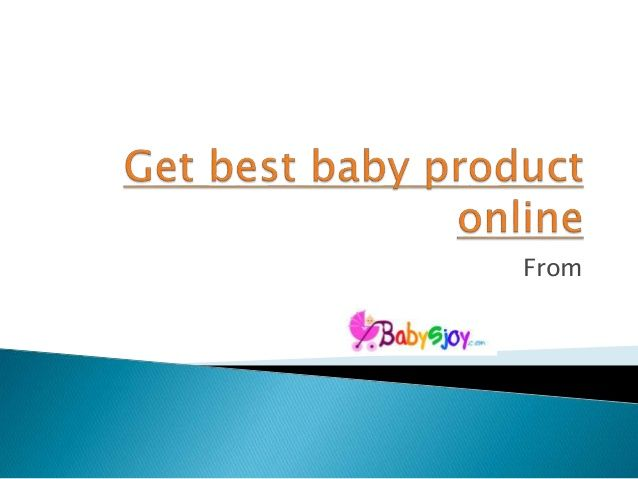 Baby products online , for your sweet lovely little loved once , you can have all types of products from feeding to clothing and then clothing to bath skin diapers product , all requirements is fulfilled , you don't have to worry about that  .https://www.babysjoy.com/