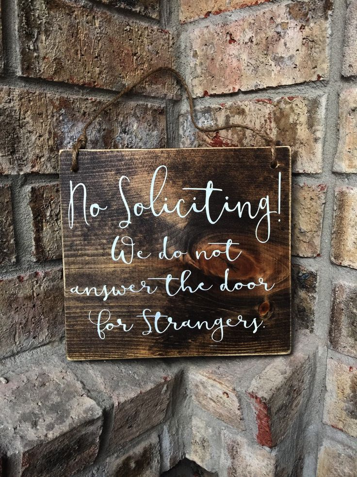 No Soliciting sign | 7x8 | Door Sign | No Soliciting Door Sign | Do Not Disturb Sign | No Solicitation Sign | No Strangers Sign | Door Decor by TheWoodGrainHome on Etsy https://www.etsy.com/listing/269287544/no-soliciting-sign-7x8-door-sign-no