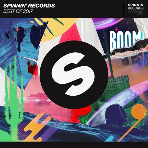 Spinnin' Records - Best Of 2017 Year Mix by Spinnin' Records