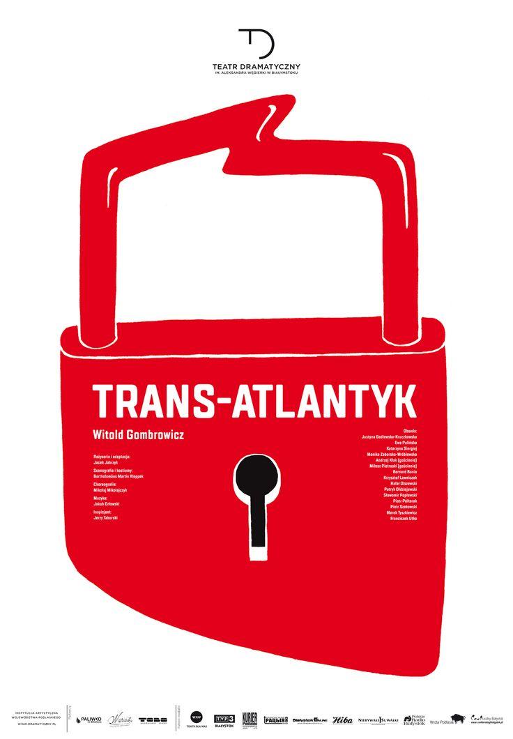 """""""Trans-Atlantyk"""" Witold Gombrowicz, reż. Jacek Jabrzyk, autorzy plakatu: Agnieszka Popek-Banach i Kamil Banach"""