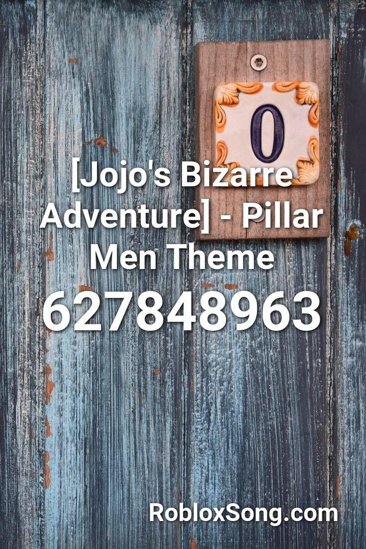 Jojo S Bizarre Adventure Pillar Men Theme Roblox Id Roblox Music Codes Jojo S Bizarre Adventure Jojo Bizarre