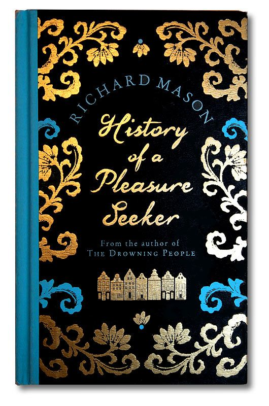 December || History of a Pleasure Seeker by Richard Mason