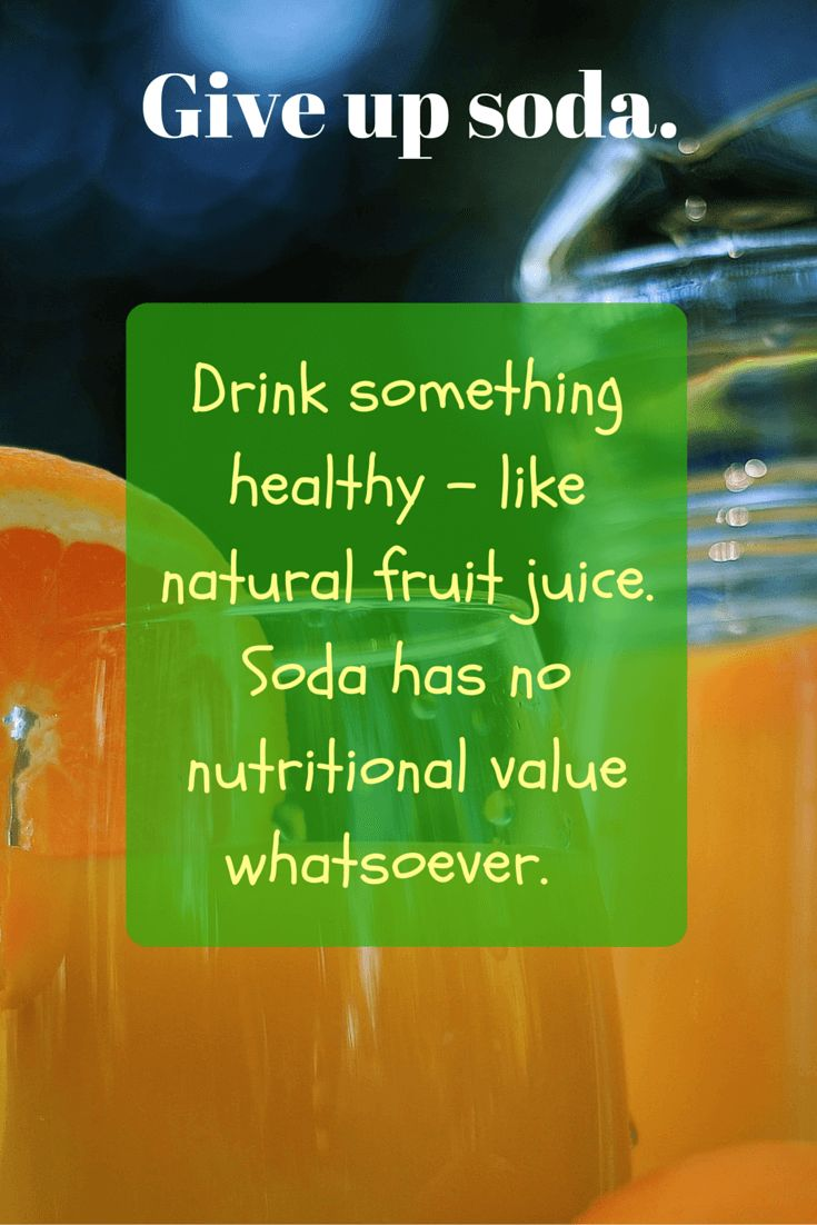 Healthy Eating Tip for Busy People 4 of 10 - Give up soda