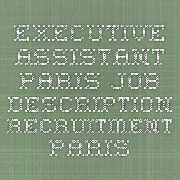 Best  Executive Assistant Job Description Ideas On