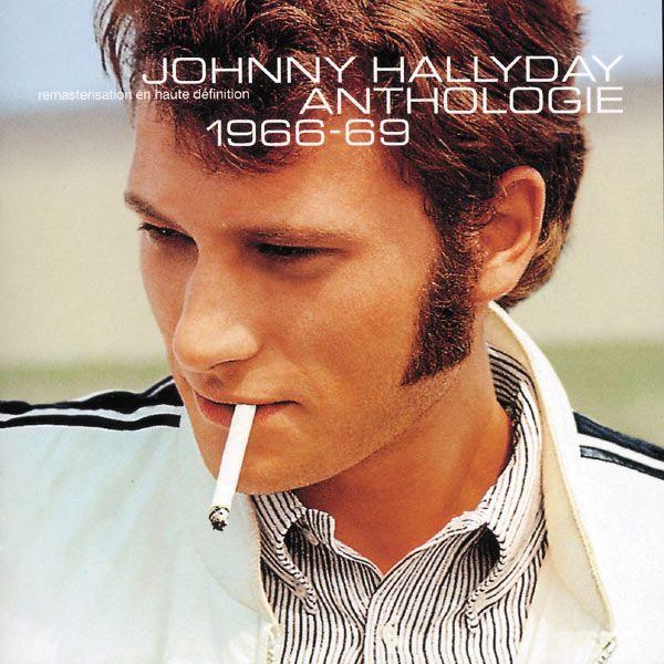 Anthologie 1966/1969 Johnny Hallyday
