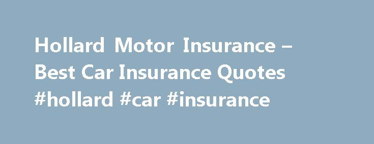 Hollard Motor Insurance – Best Car Insurance Quotes #hollard #car #insurance http://game.nef2.com/hollard-motor-insurance-best-car-insurance-quotes-hollard-car-insurance/  # Hollard Motor Insurance Wanting to stand out is one thing, but getting there is something a whole lot different. One car insurer that has mastered this is Hollard Motor Insurance. If you re South African, there s no way you don t remember the long TV commercials Hollard used to run in the afternoons. In fact, they still…