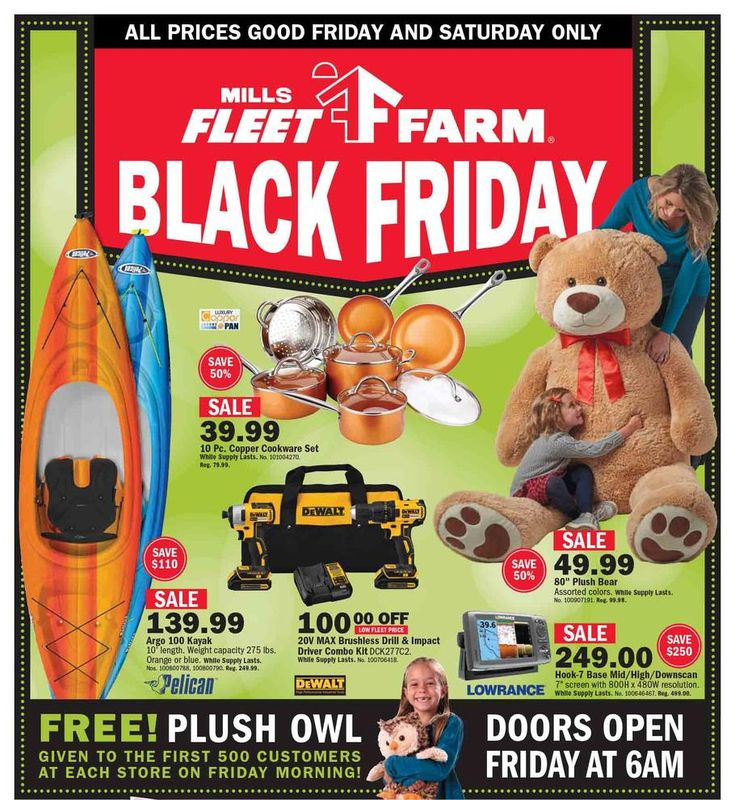 Mills Fleet Farm Black Friday 2017 Ad Scan Deals and Sales #coupons  The Mills Fleet Farm Black Friday 2017 ad hasnt leaked yet but we expect to see it really soon because it leaked on November 22 last year. Mills Fleet Farm serves the Upper Midwest with high quality products including home improvement building materials outdoor and patio equipment.  Pelican Argo 100 10-ft. Kayak  $139.99  Buy Now  Copper 10-pc. Cookware Set  $39.99  Buy Now  DeWalt 20V Max Brushless Drill & Impact Driver…