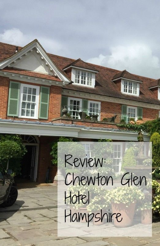 Review of Chewton Glen Hotel, New Forest, Hampshire